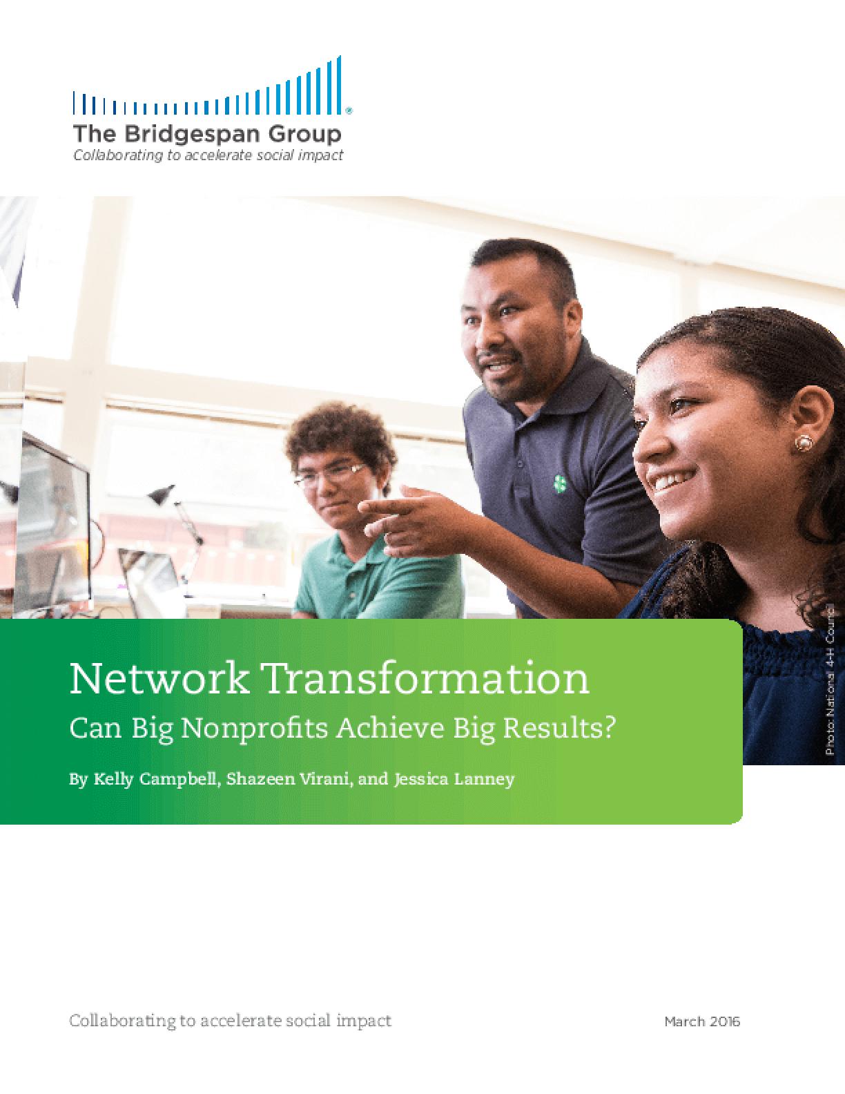 Network Transformation: Can Big Nonprofits Achieve Big Results?