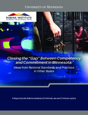 """Closing the """"Gap"""" Between Competency and Commitment in Minnesota: Ideas from National Standards and Practices in Other States"""