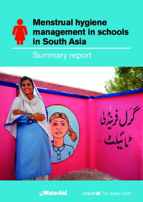 Menstrual Hygiene Management in Schools in South Asia: Summary Report