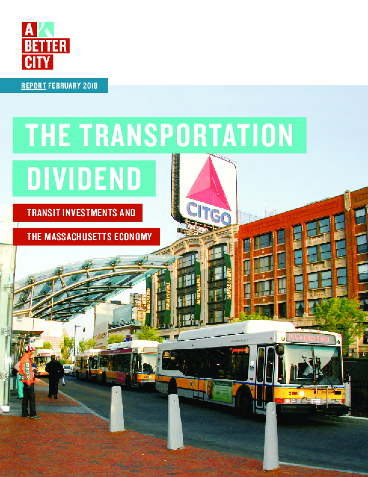 The Transportation Dividend: Transit Investments and the Massachusetts Economy
