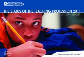 The Status of The Teaching Profession 2011 Summary Report