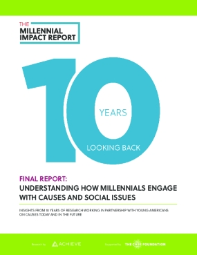 The Millennial Impact Report: 10 Years Looking Back