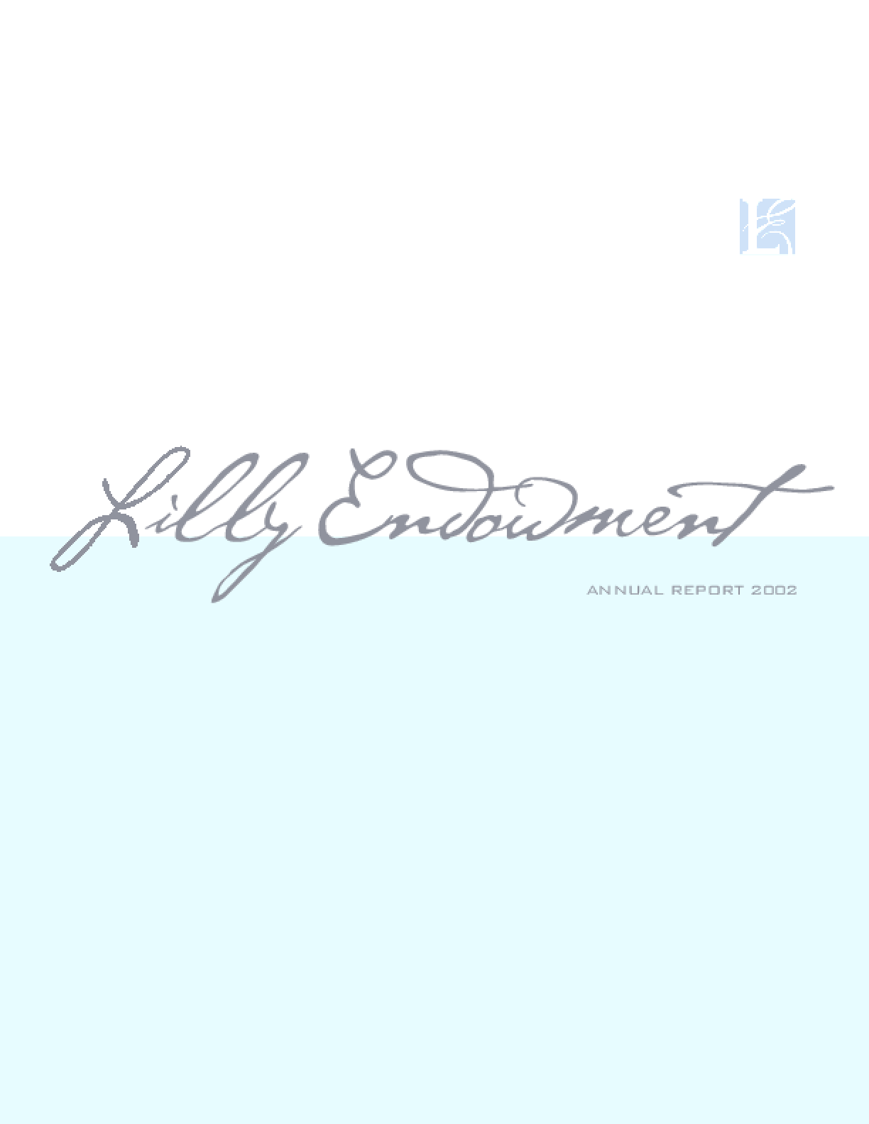 Lilly Endowment Inc. - 2002 Annual Report