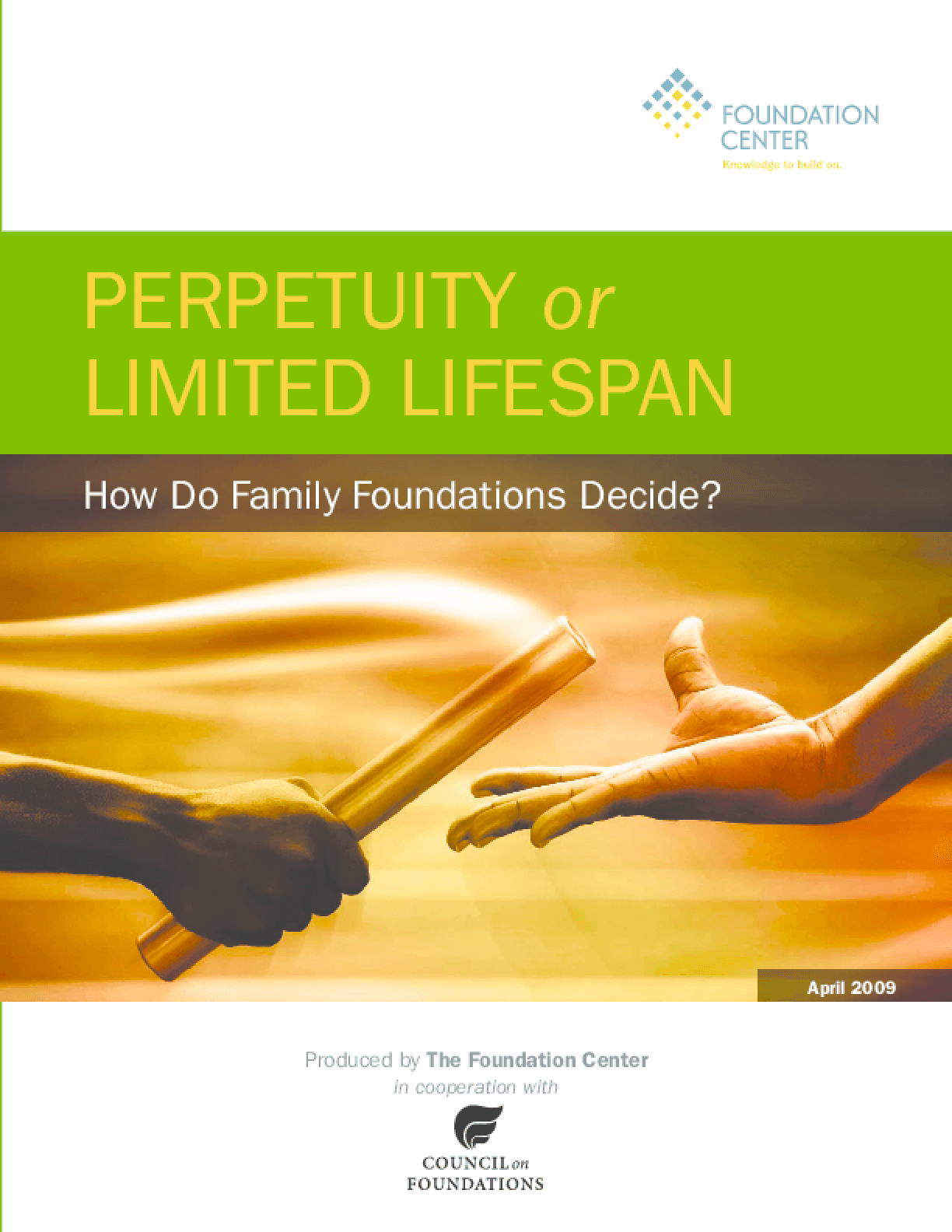 Perpetuity or Limited Lifespan: How Do Family Foundations Decide?