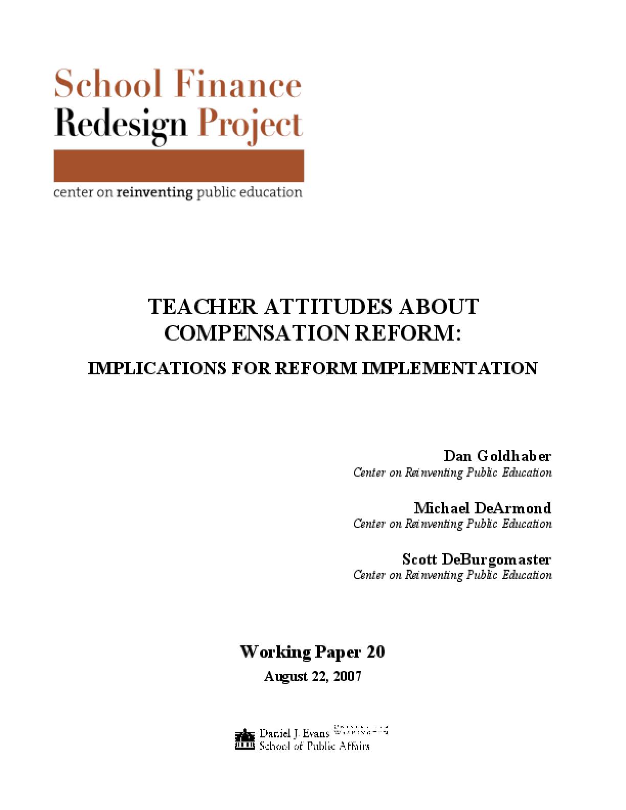 Teacher Attitudes About Compensation Reform: Implications for Reform Implementation 2007