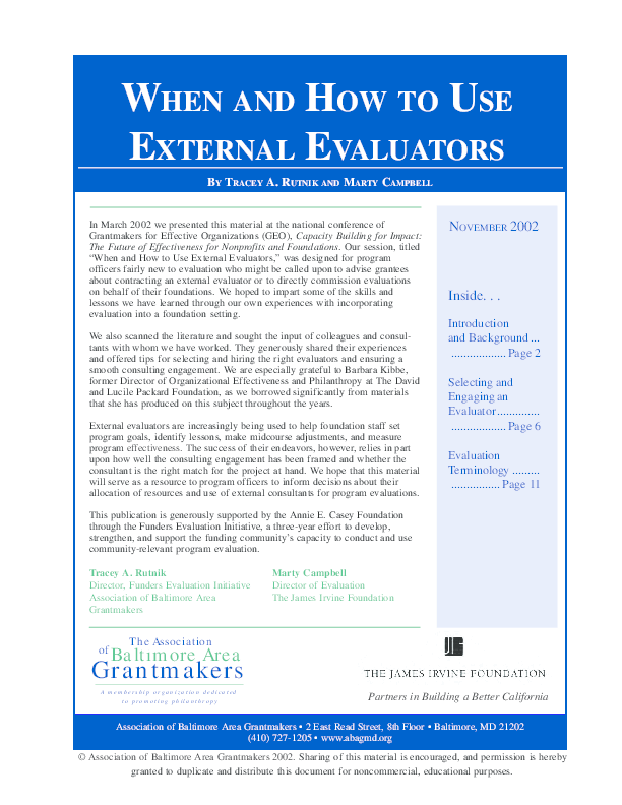 When and How to Use External Evaluators