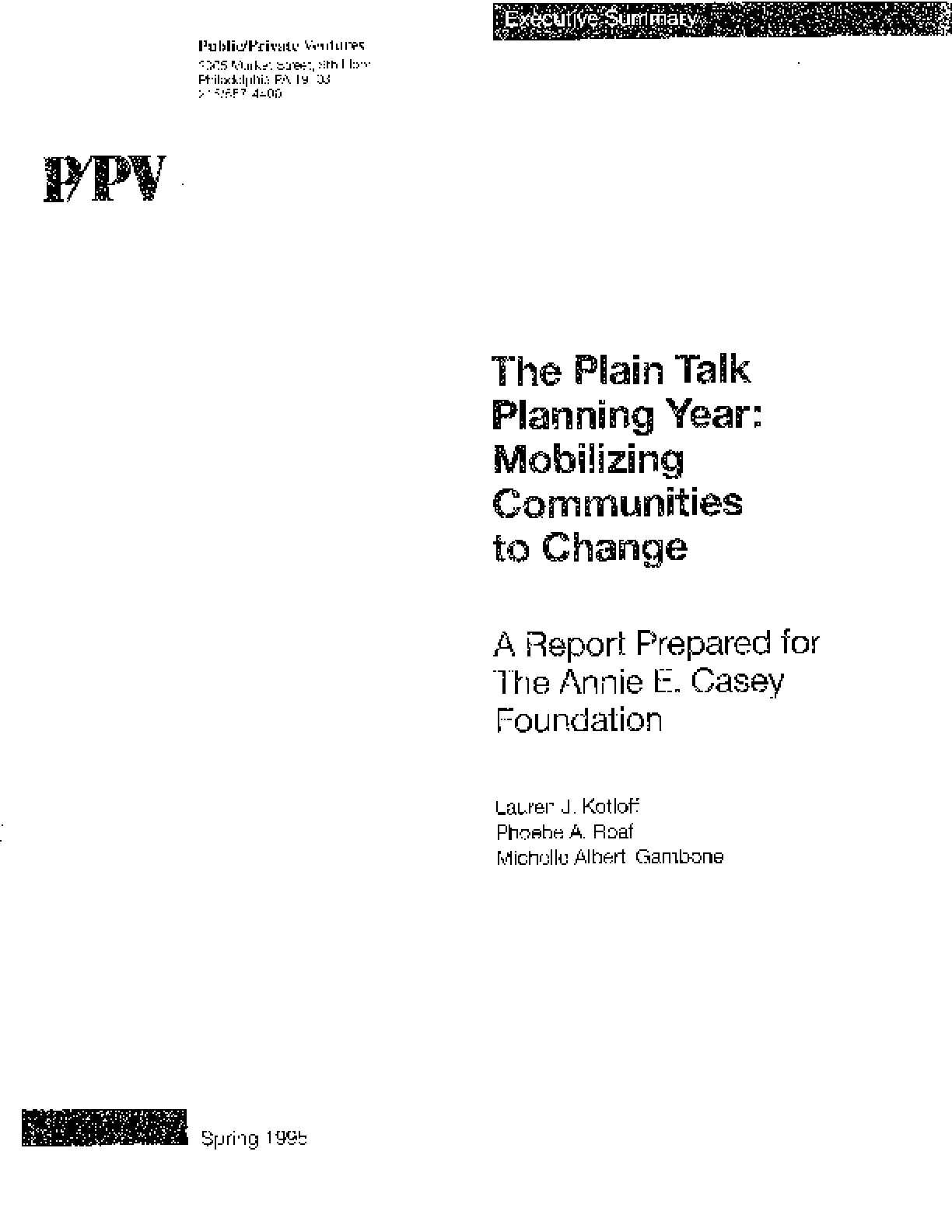 The Plain Talk Planning Year: Mobilizing Communities to Change. A Report Prepared for The Annie E. Casey Foundation
