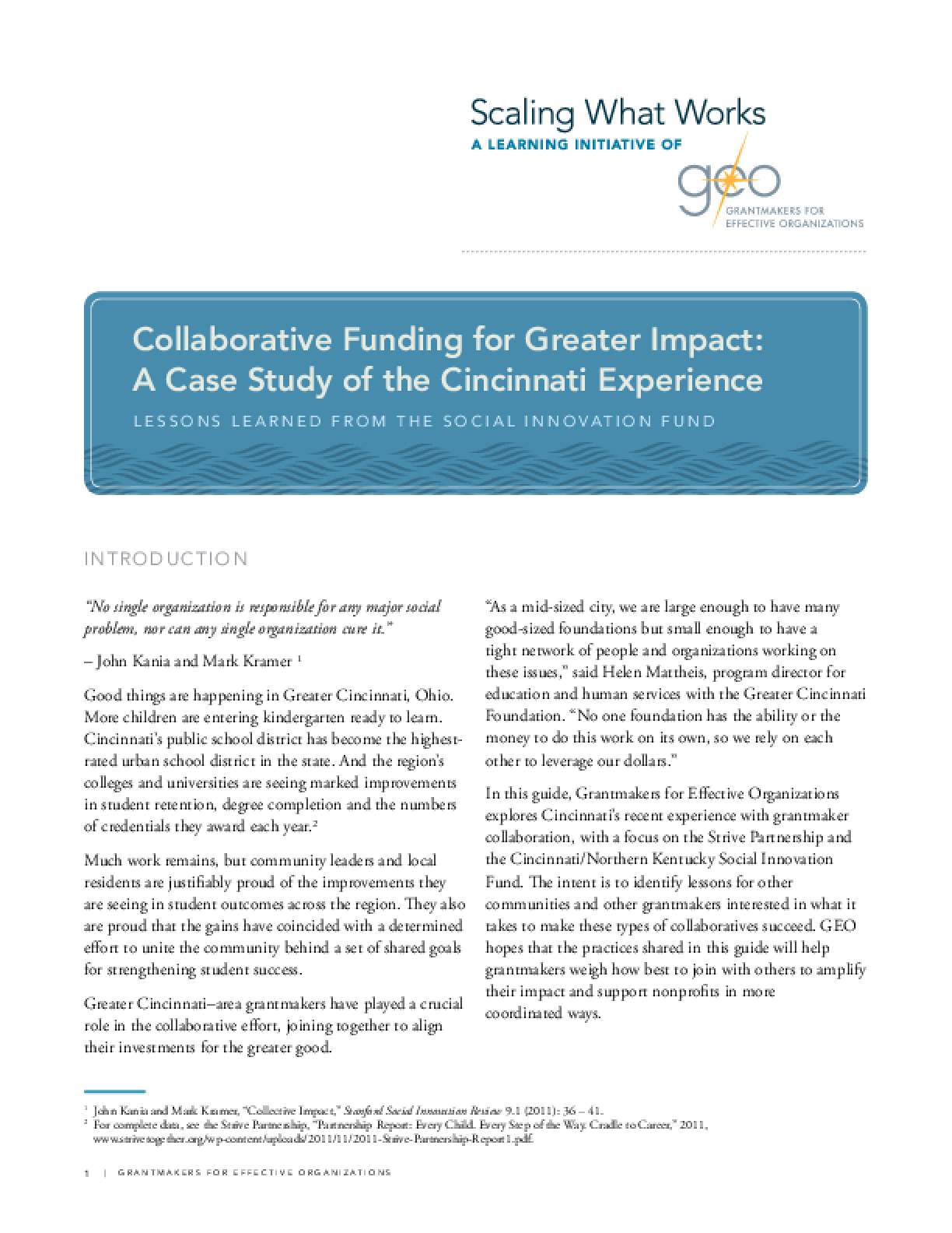 Collaborative Funding for Greater Impact: A Case Study of the Cincinnati Experience: Lessons Learned From the Social Innovation Fund
