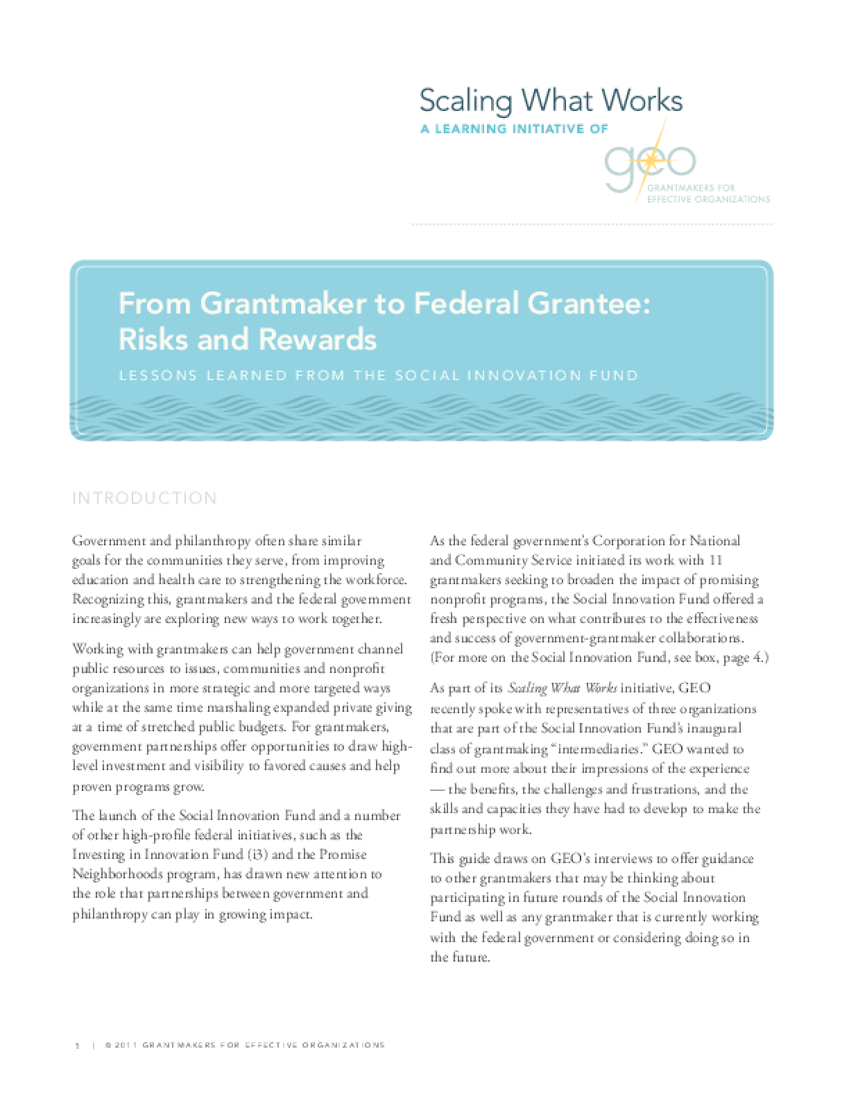 From Grantmaker to Federal Grantee: Risks and Rewards: Lessons Learned From the Social Innovation Fund