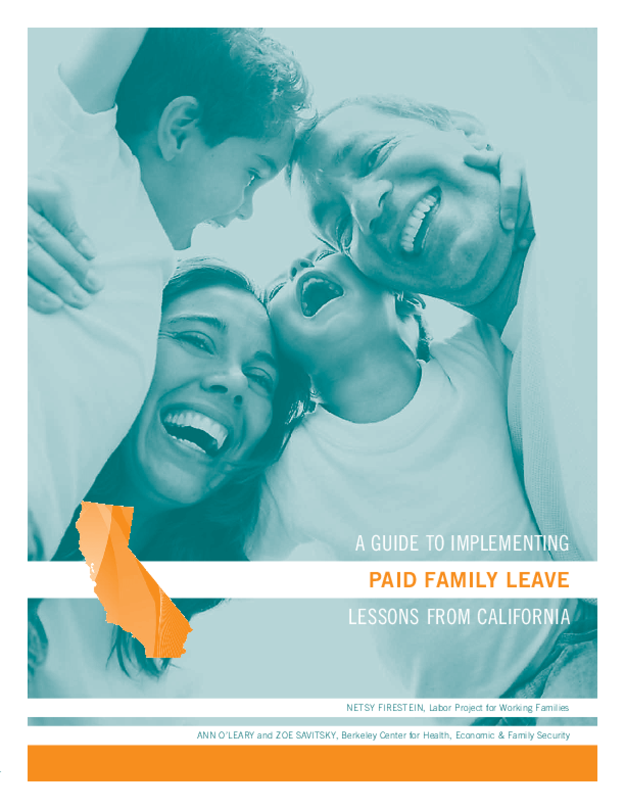 A Guide to Implementing Paid Family Leave - Lessons From California