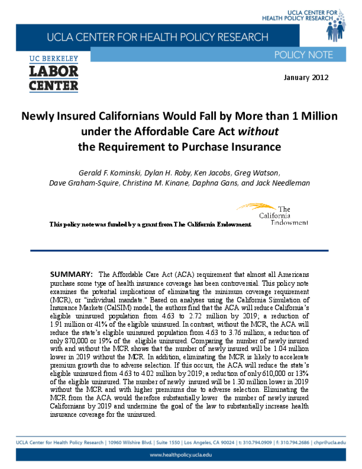 Newly Insured Californians Would Fall by More than 1 Million Under the Affordable Care Act Without the Requirement to Purchase Insurance