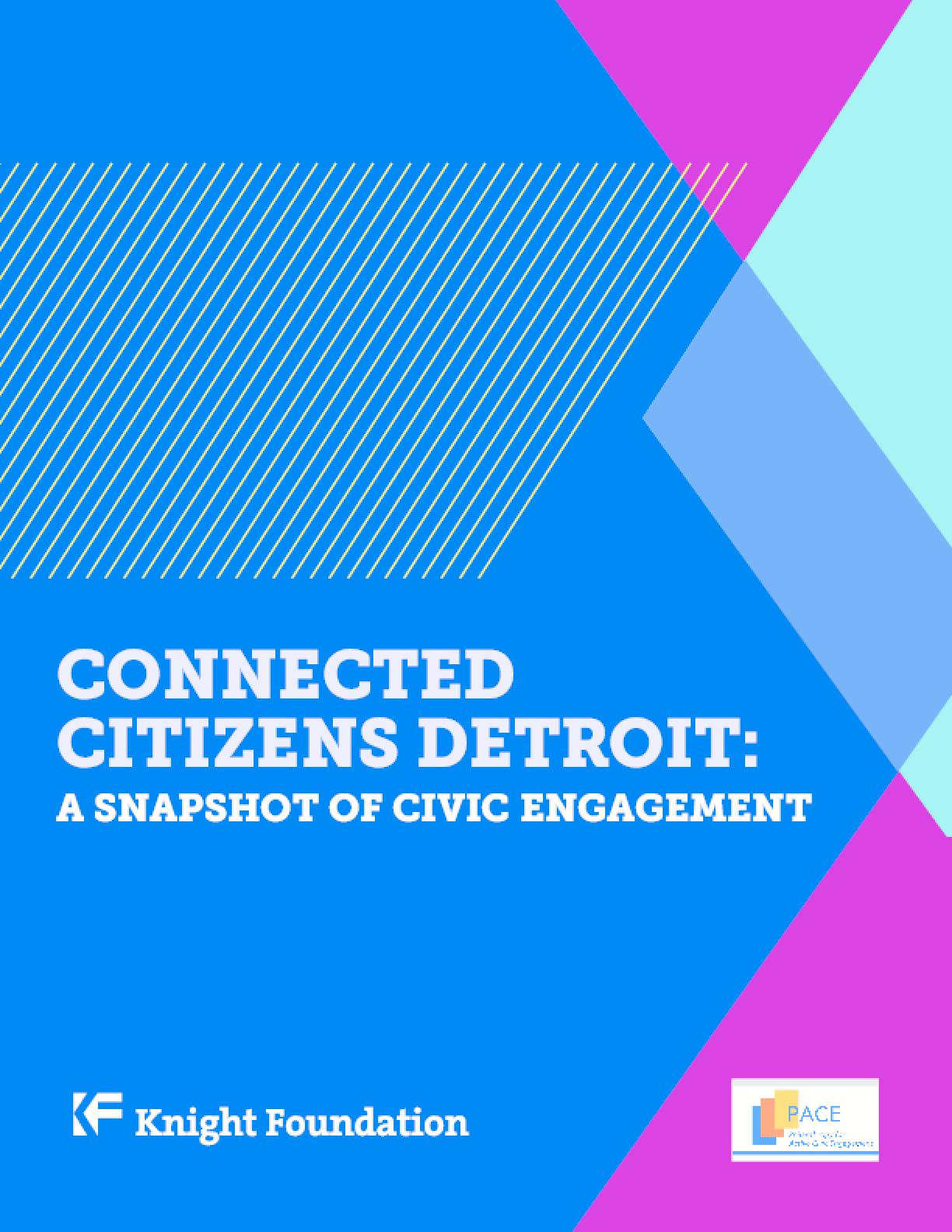 Connected Citizens Detroit: A Snapshot of Civic Engagement