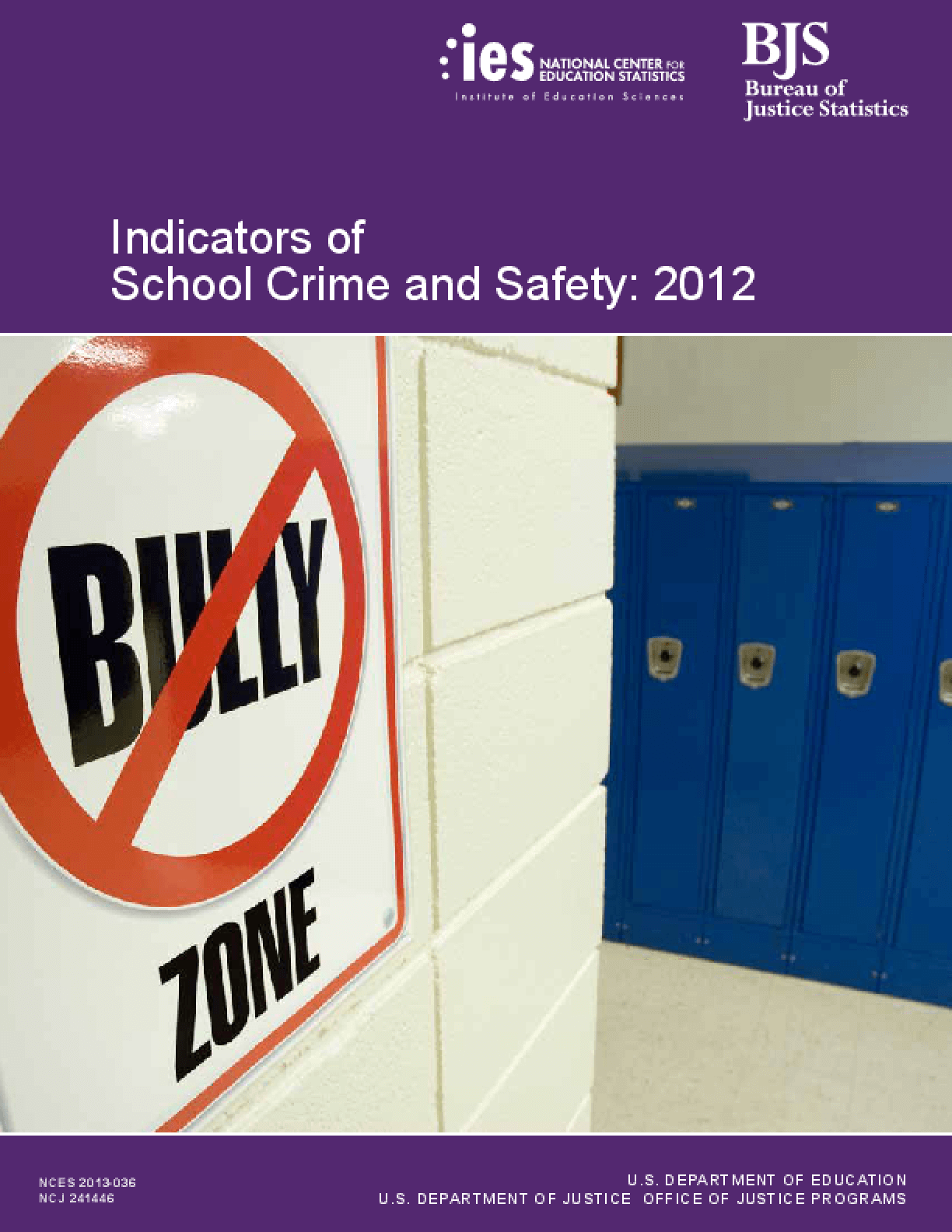 Indicators of School Crime and Safety: 2012
