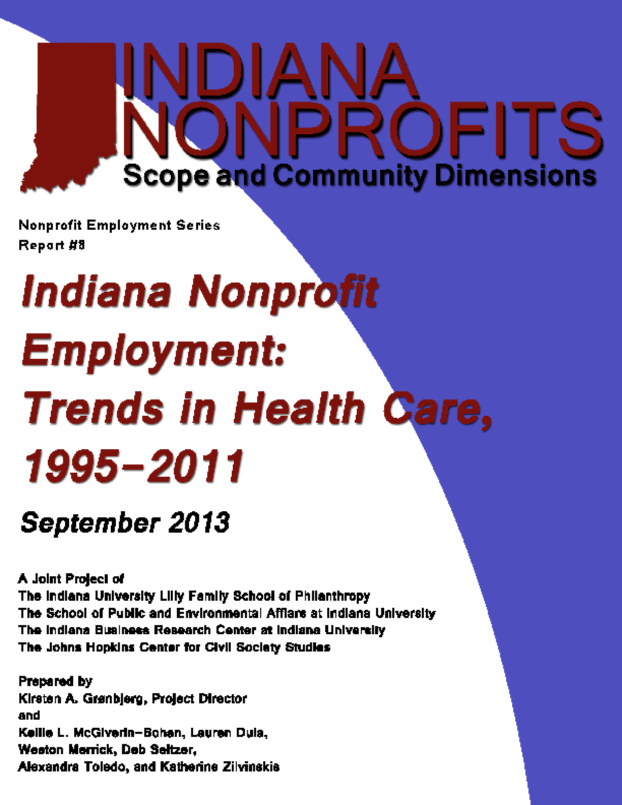 Indiana Nonprofit Employment: Trends in Healthcare 1995-2011