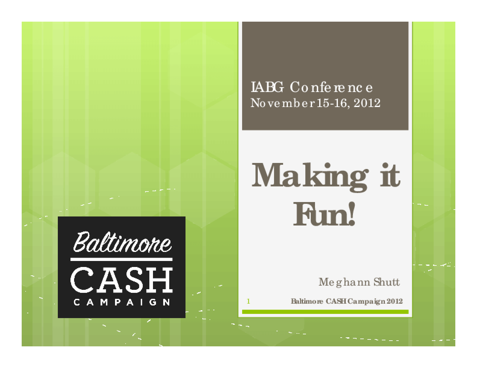 Making it Fun! Baltimore CASH Campaign