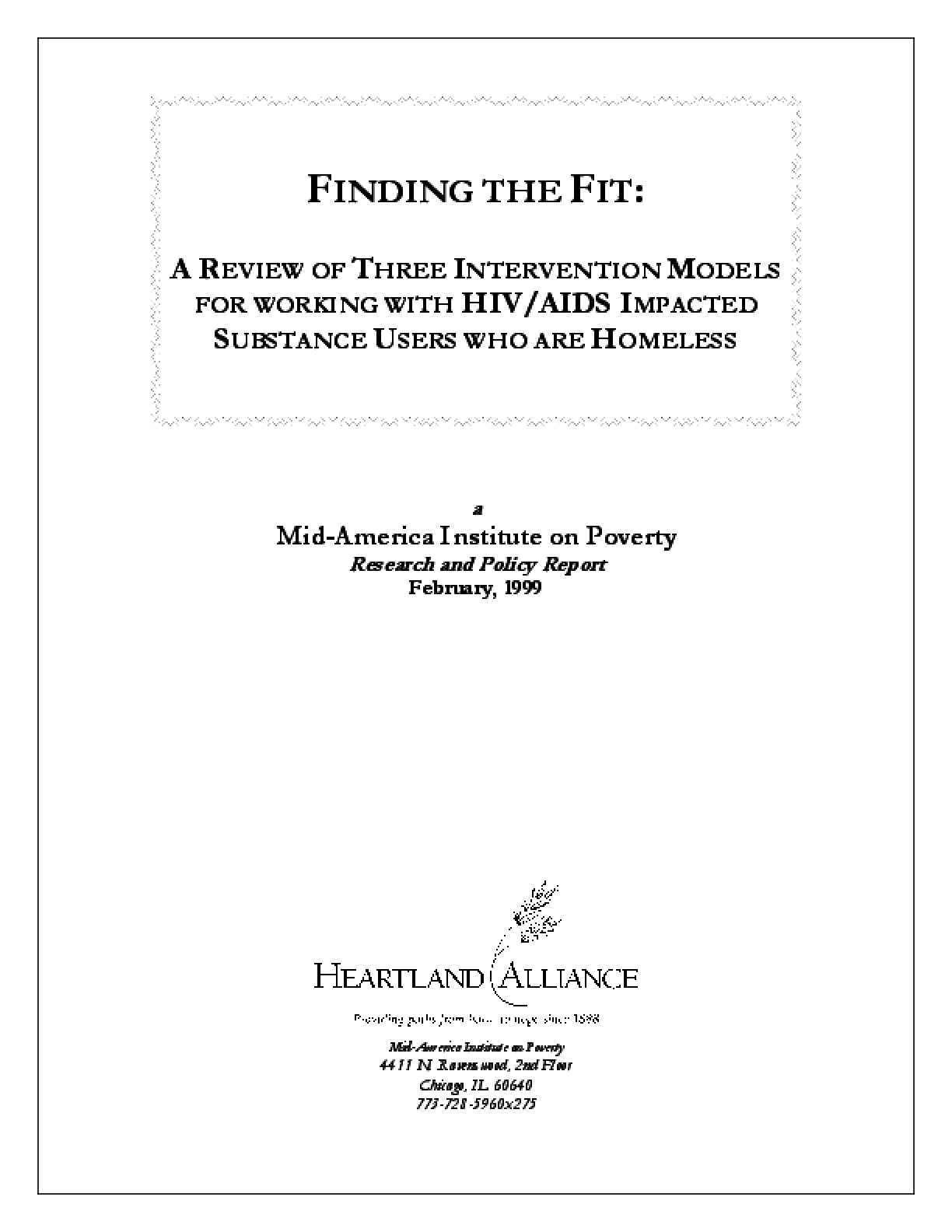 Finding the Fit: A Review of Three Intervention Models for Working with HIV/AIDS Impacted Substance Users who are Homeless