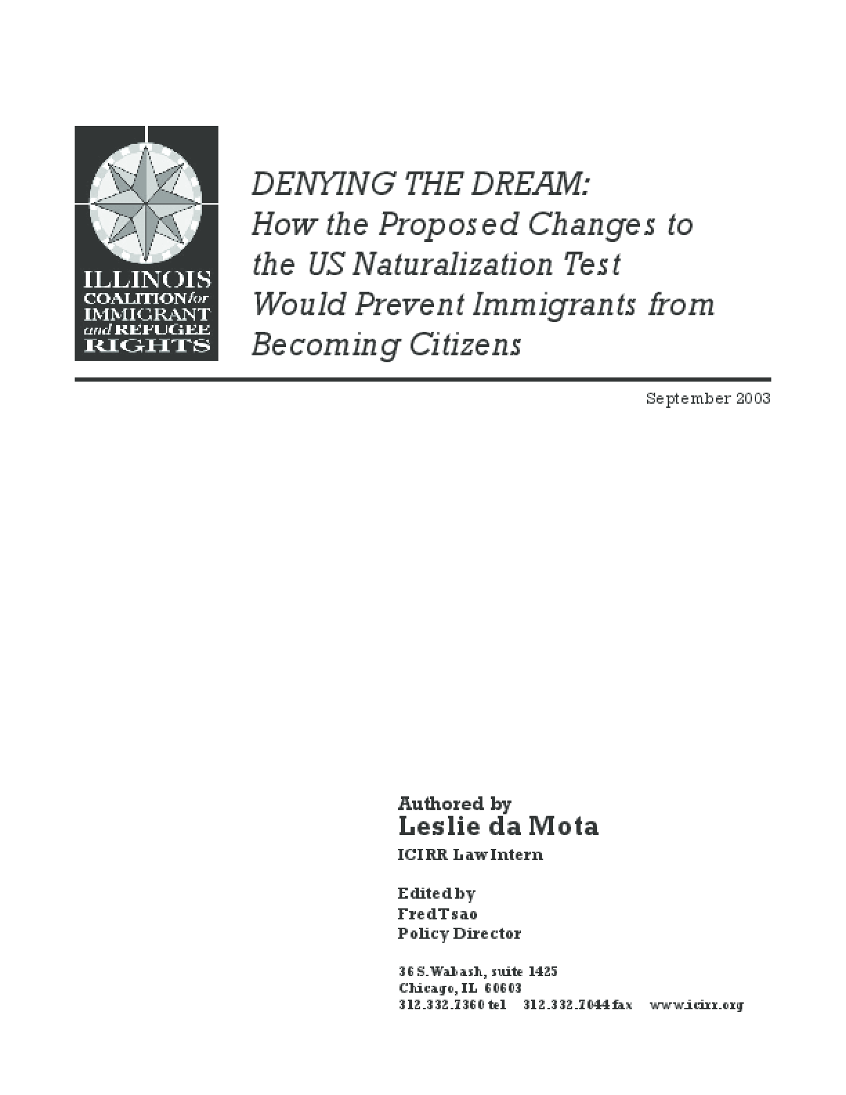 Denying the Dream: How the Proposed Changes to the US Naturalization Test Would Prevent Immigrants from Becoming Citizens