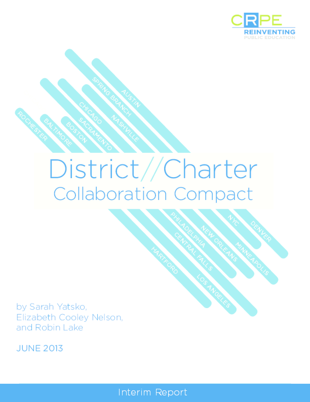 District-Charter Collaboration Compact: Interim Report