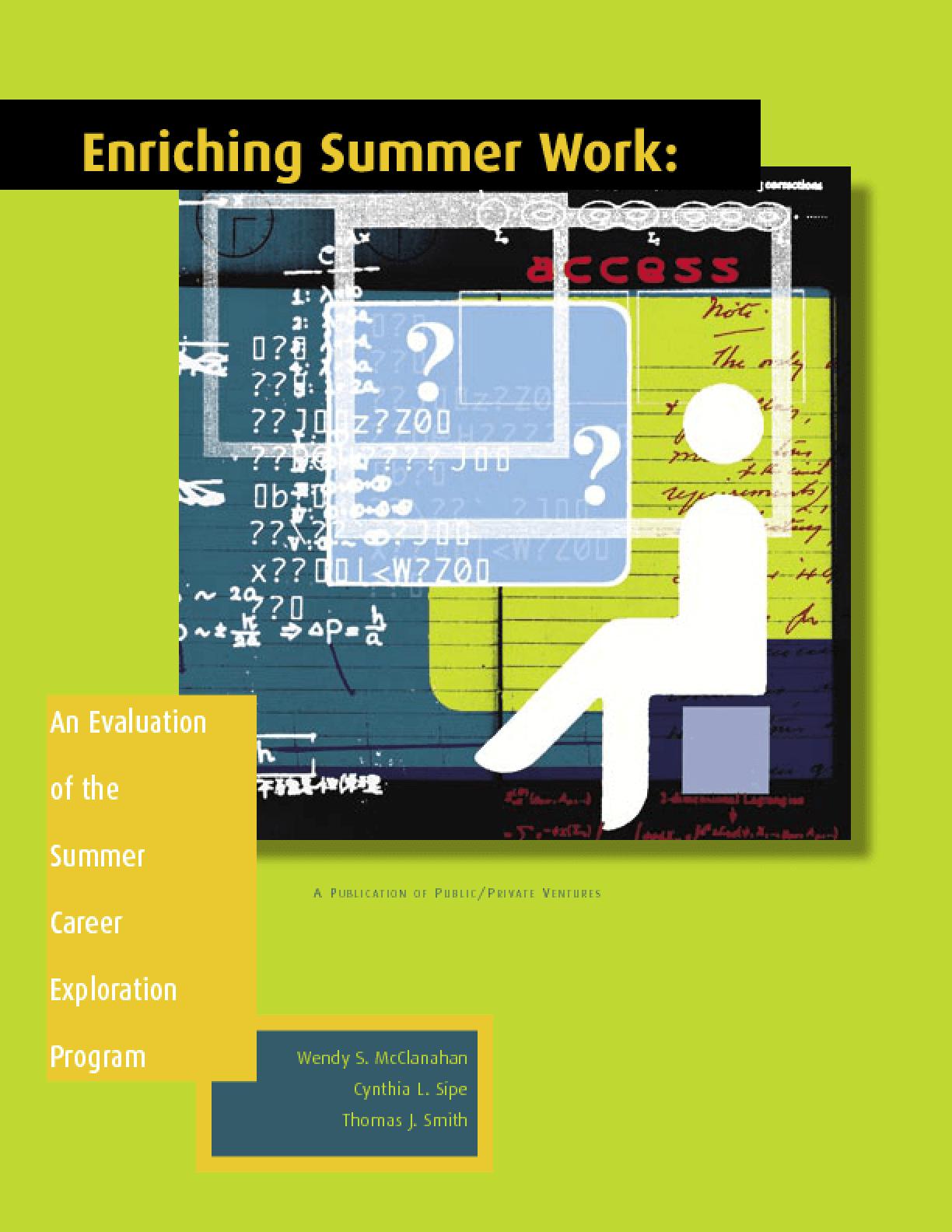 Enriching Summer Work: An Evaluation of the Summer Career Exploration Program