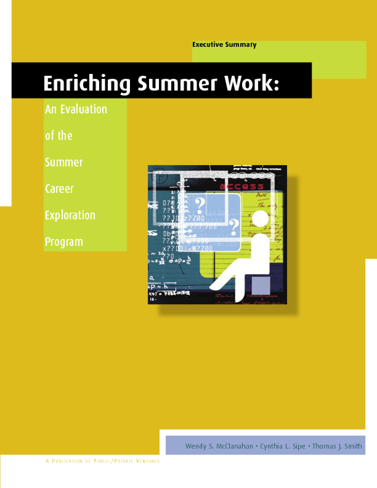 Enriching Summer Work: An Evaluation of the Summer Career Exploration Program (Executive Summary)