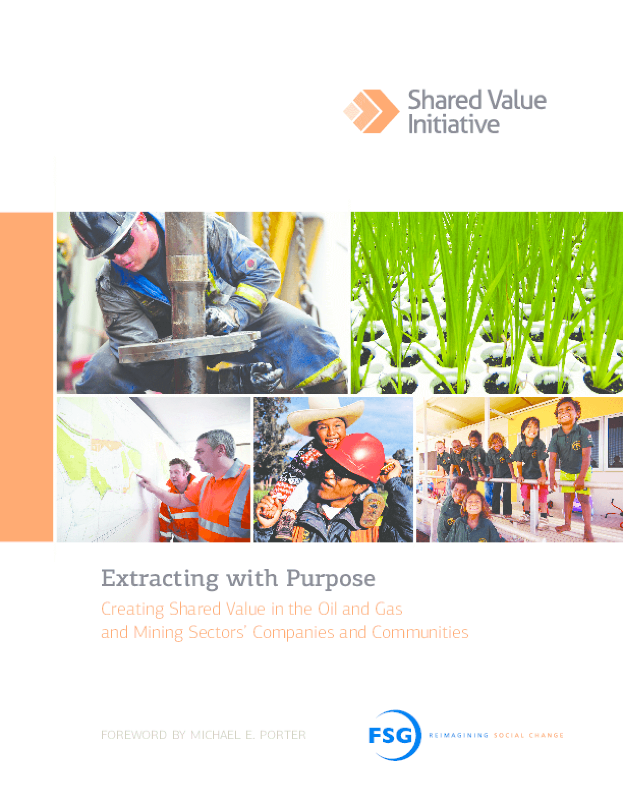 Extracting with Purpose: Creating Shared Value in the Oil and Gas and Mining Sectors' Companies and Communities