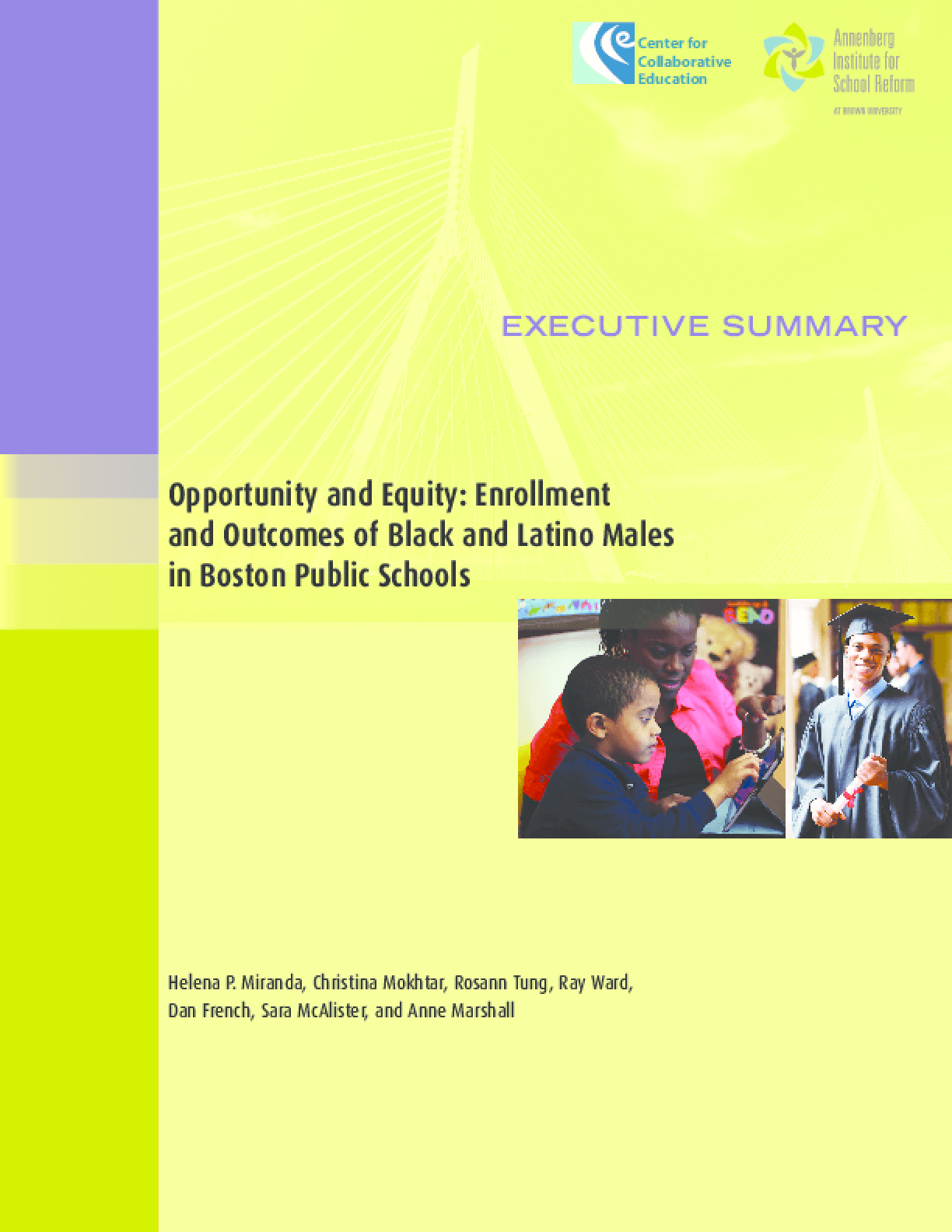 Opportunity and Equity: Enrollment and Outcomes of Black and Latino Males in Boston Public Schools