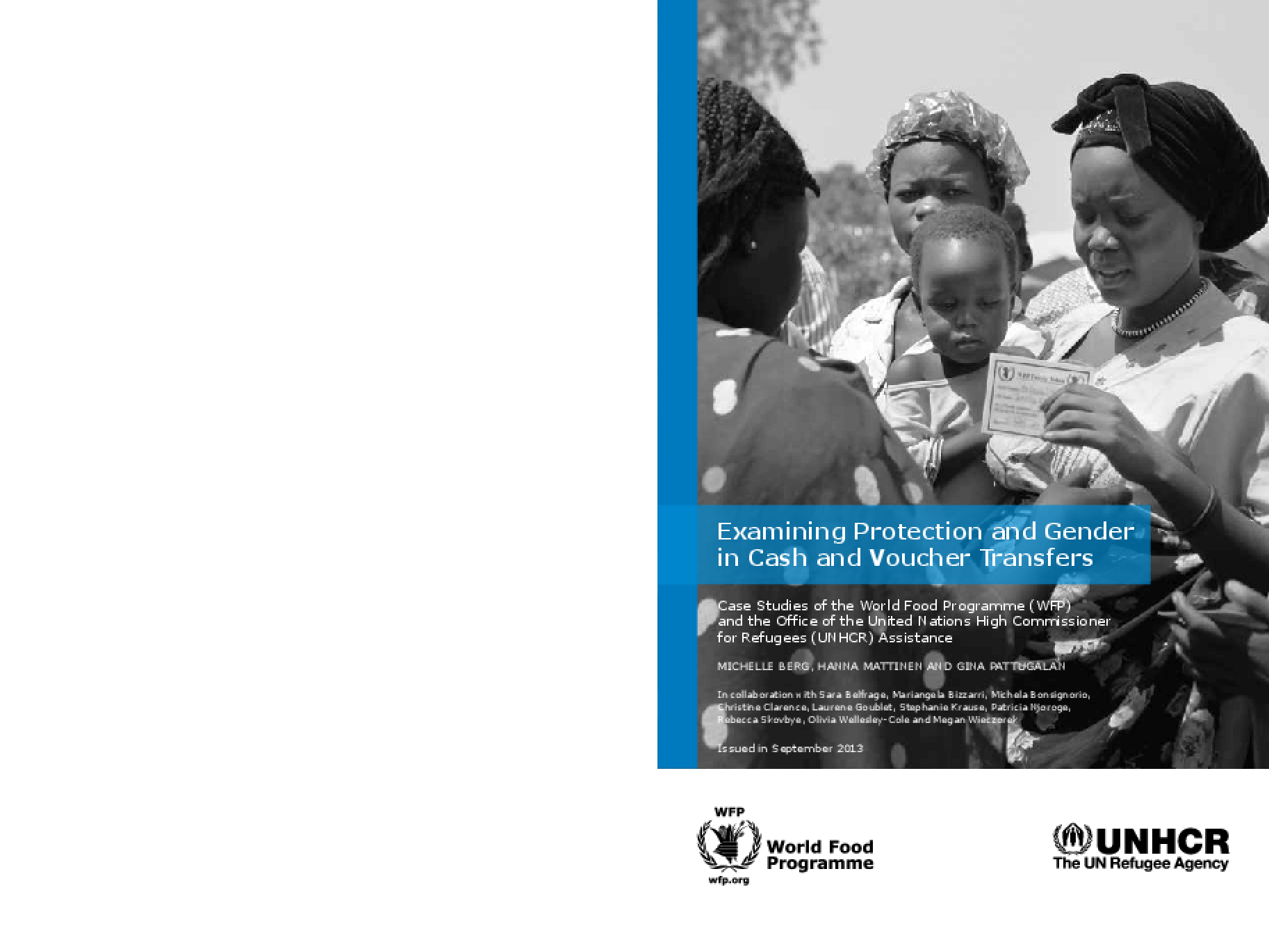 Examining Protection and Gender in Cash and Voucher Transfers: Case Studies of the World Food Programme (WFP) and the United Nations High Commissioner for Refugees (UNHCR)