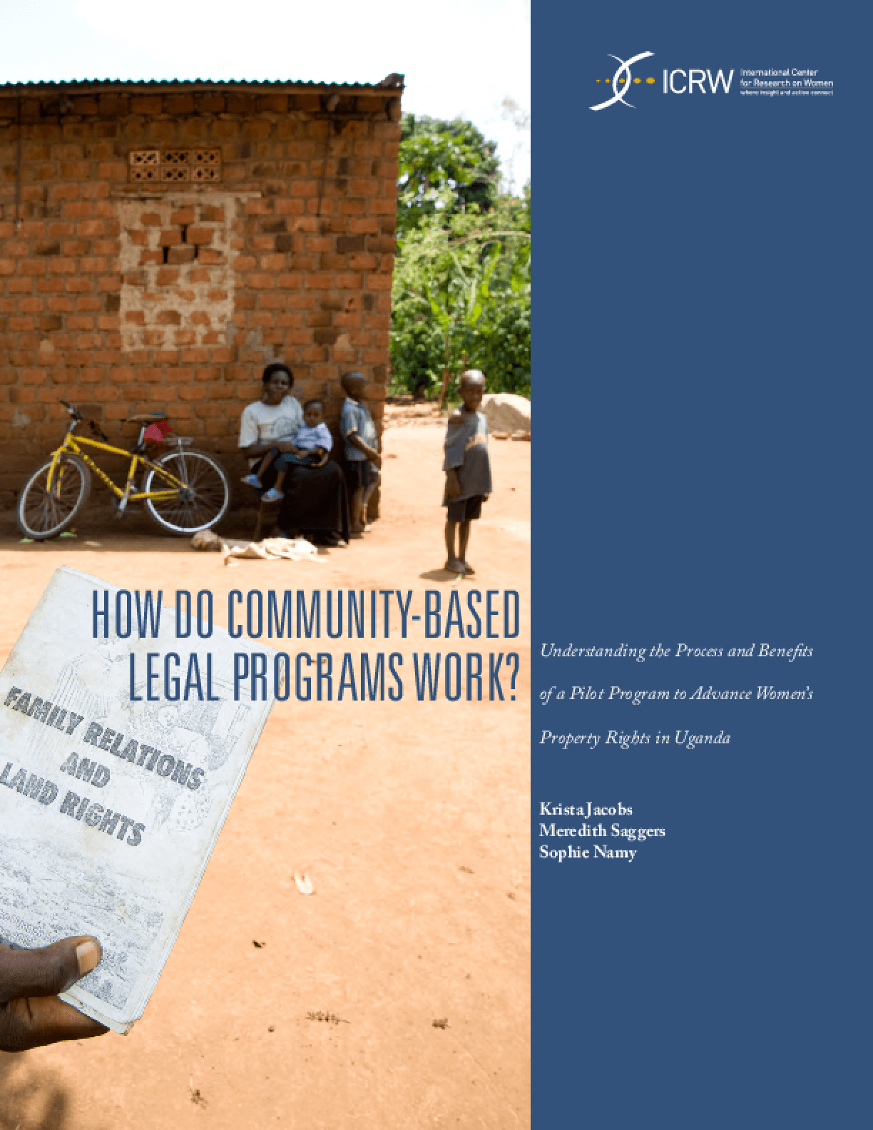 How Do Community-based Legal Programs Work: Understanding the Process and Benefits of a Pilot Program to Advance Women's Property Rights in Uganda