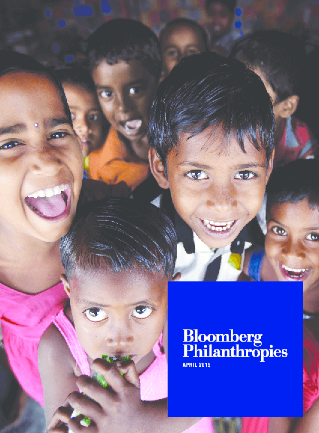 Bloomberg Philanthropies: Annual Report