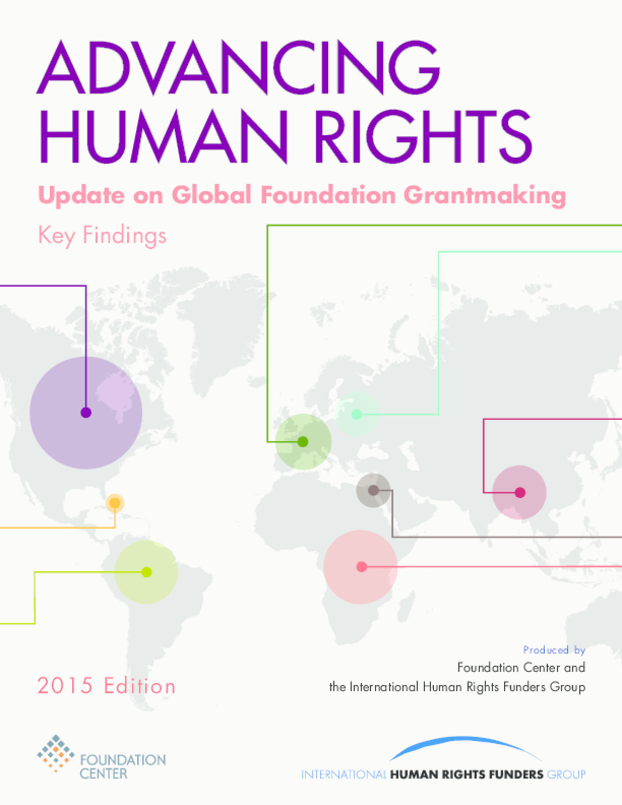 Advancing Human Rights: Update on Global Foundation Grantmaking 2015 Edition