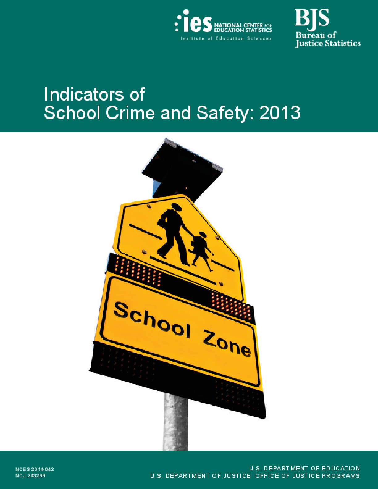 Indicators of School Crime and Safety: 2013