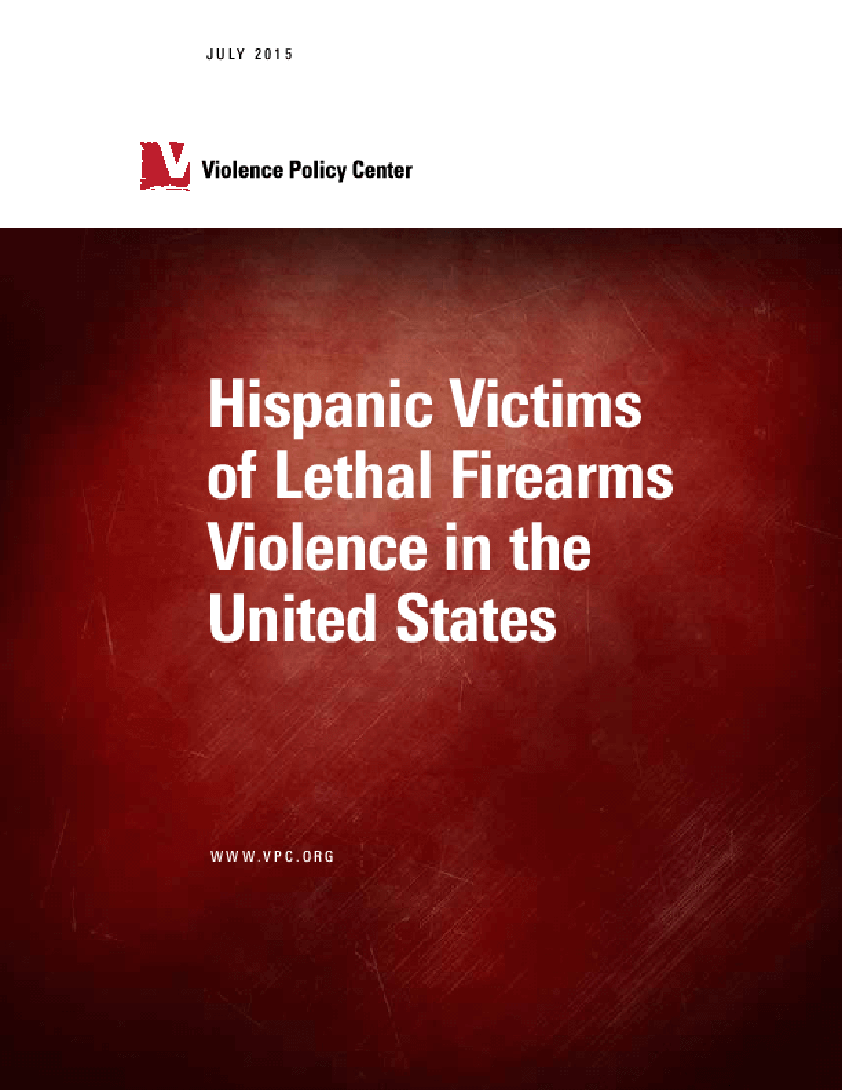 Hispanic Victims of Lethal Firearms Violence in the United States (2015)