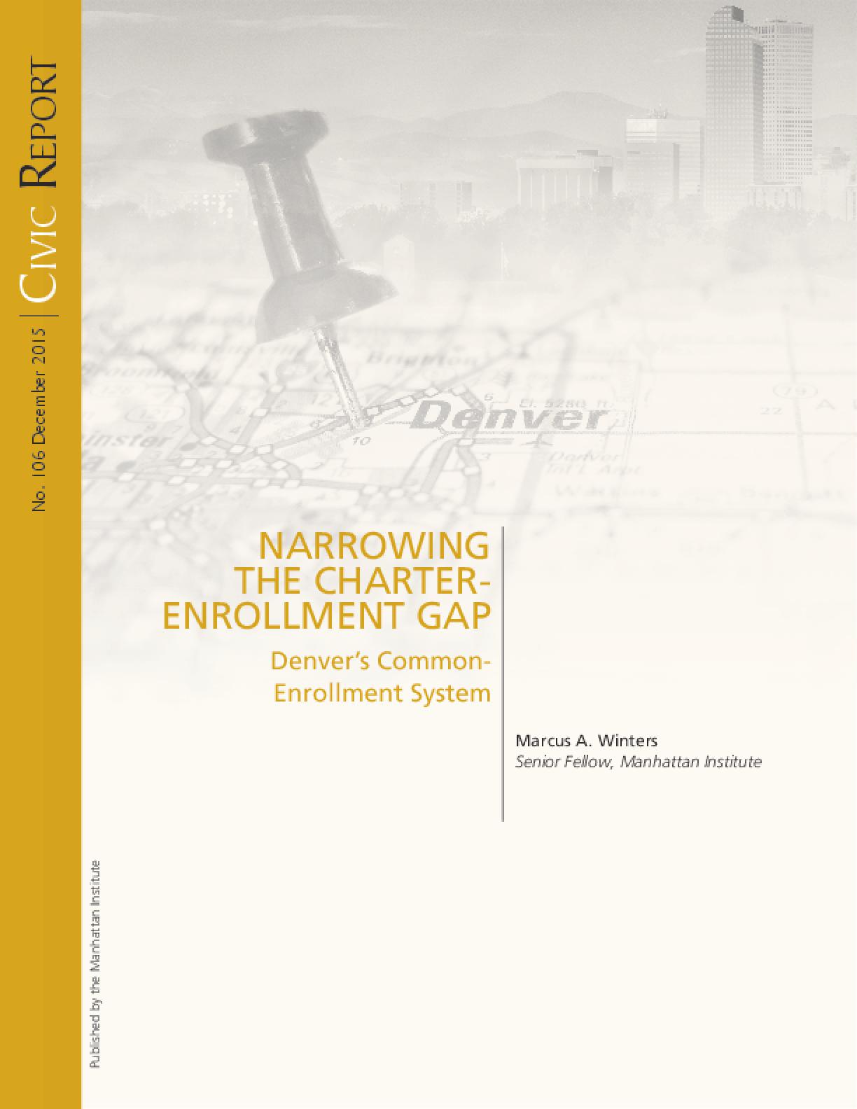 Narrowing The Charter Enrollment Gap: Denver's Common-Enrollment System