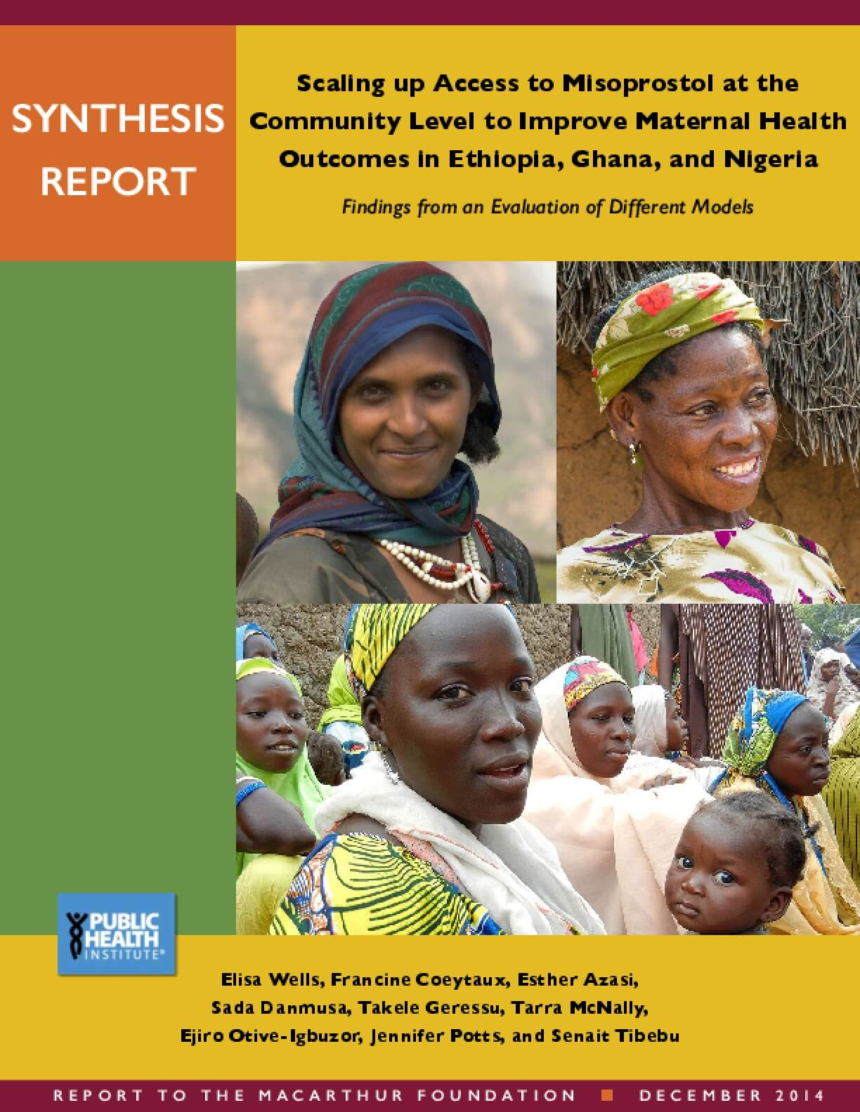 Scaling up Access to Misoprostol at the Community Level to Improve Maternal Health   Outcomes in Ethiopia, Ghana, and Nigeria