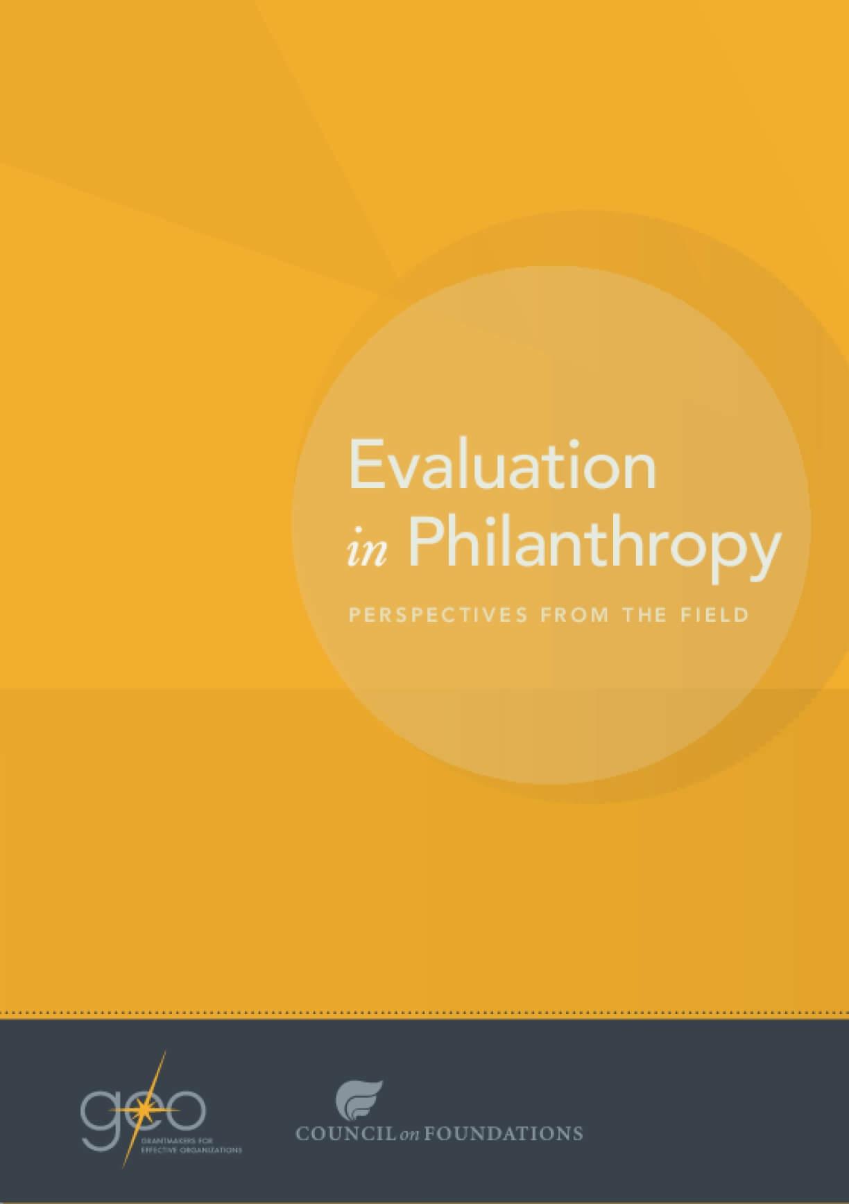 Evaluation in Philanthropy: Perspectives From the Field