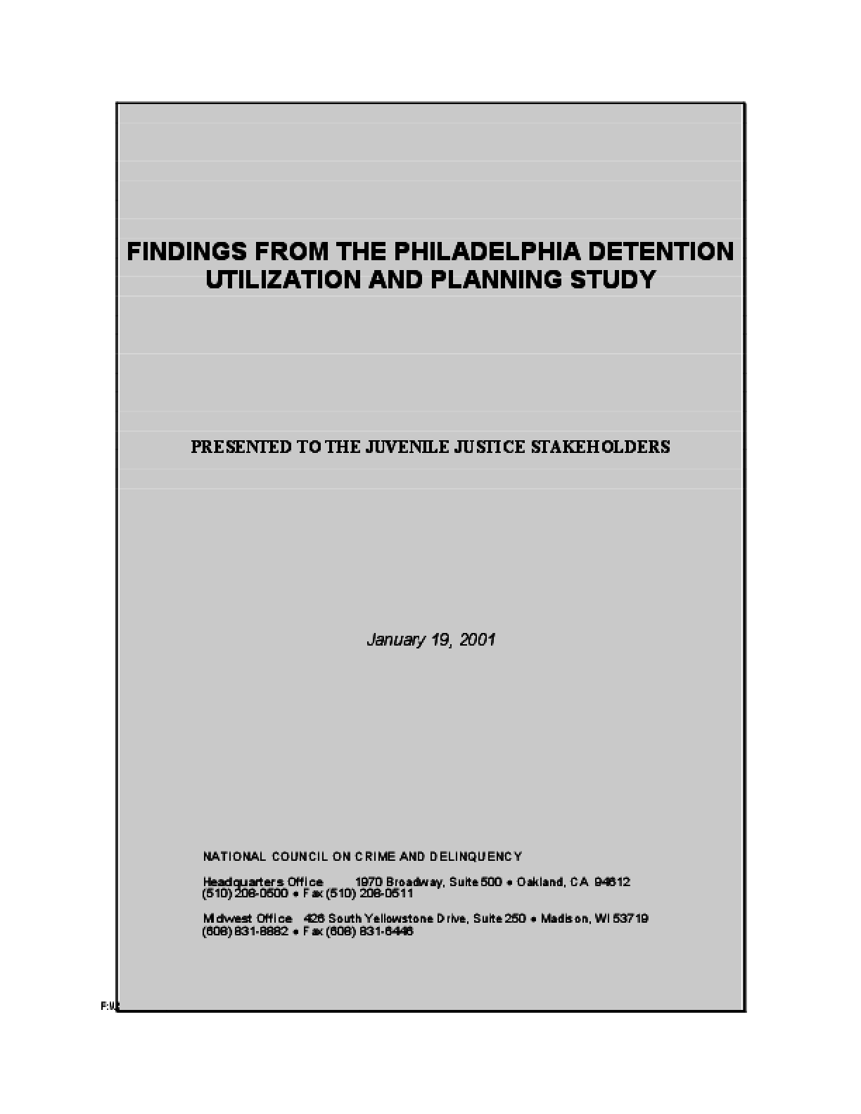 Findings from the Philadelphia Detention Utilization and Planning Study