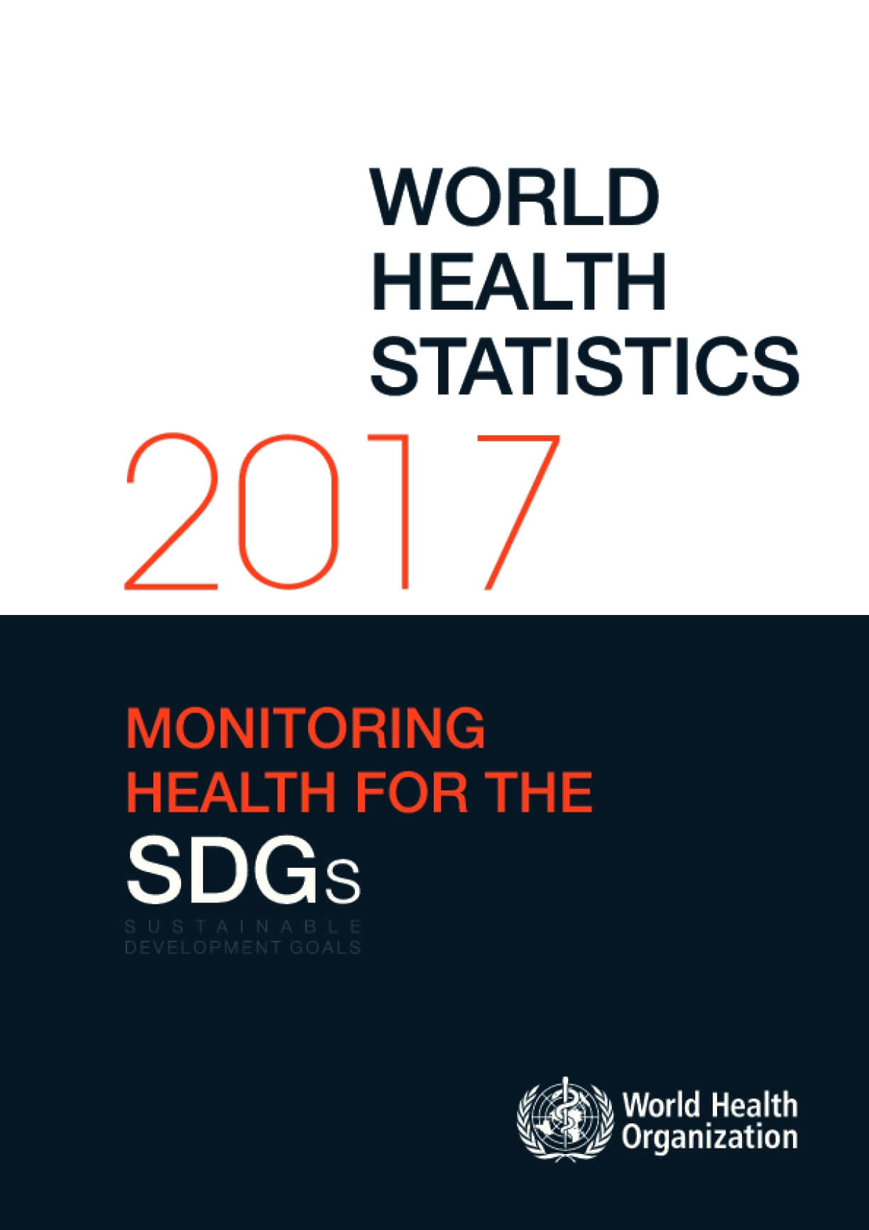 World Health Statistics 2017: Monitoring Health for the SDGs