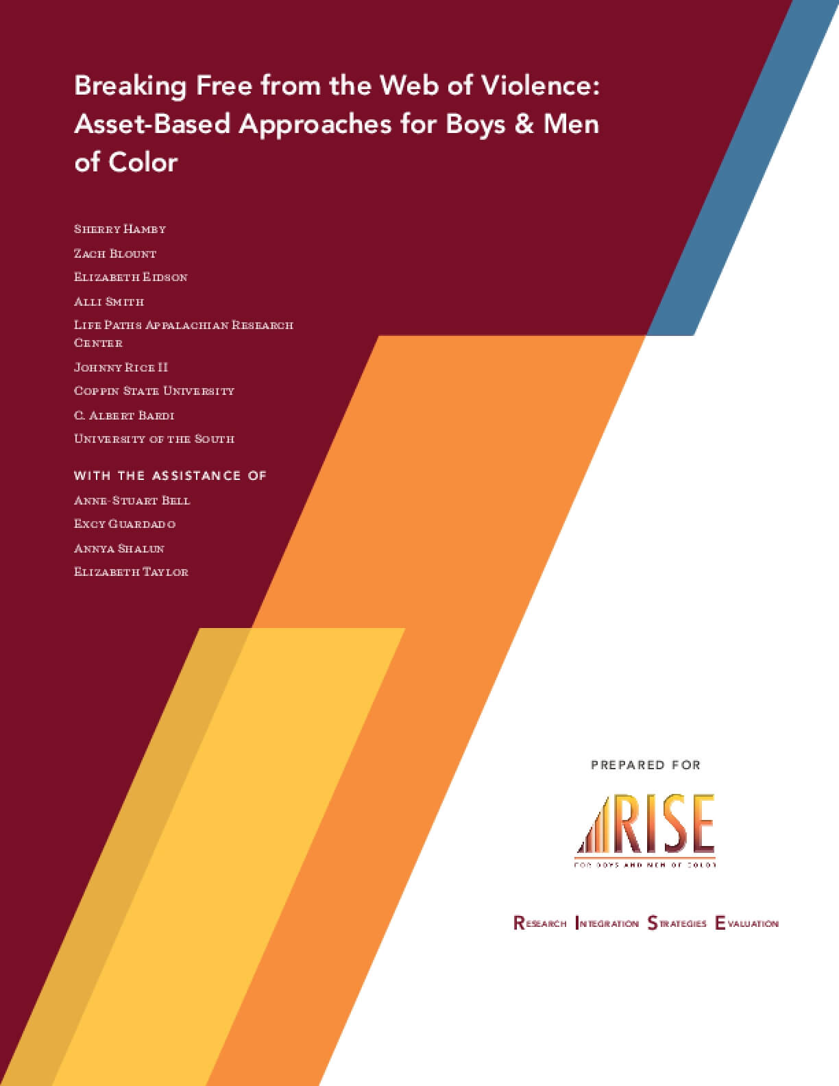 Breaking Free from the Web of Violence: Asset-Based Approaches for Boys & Men of Color