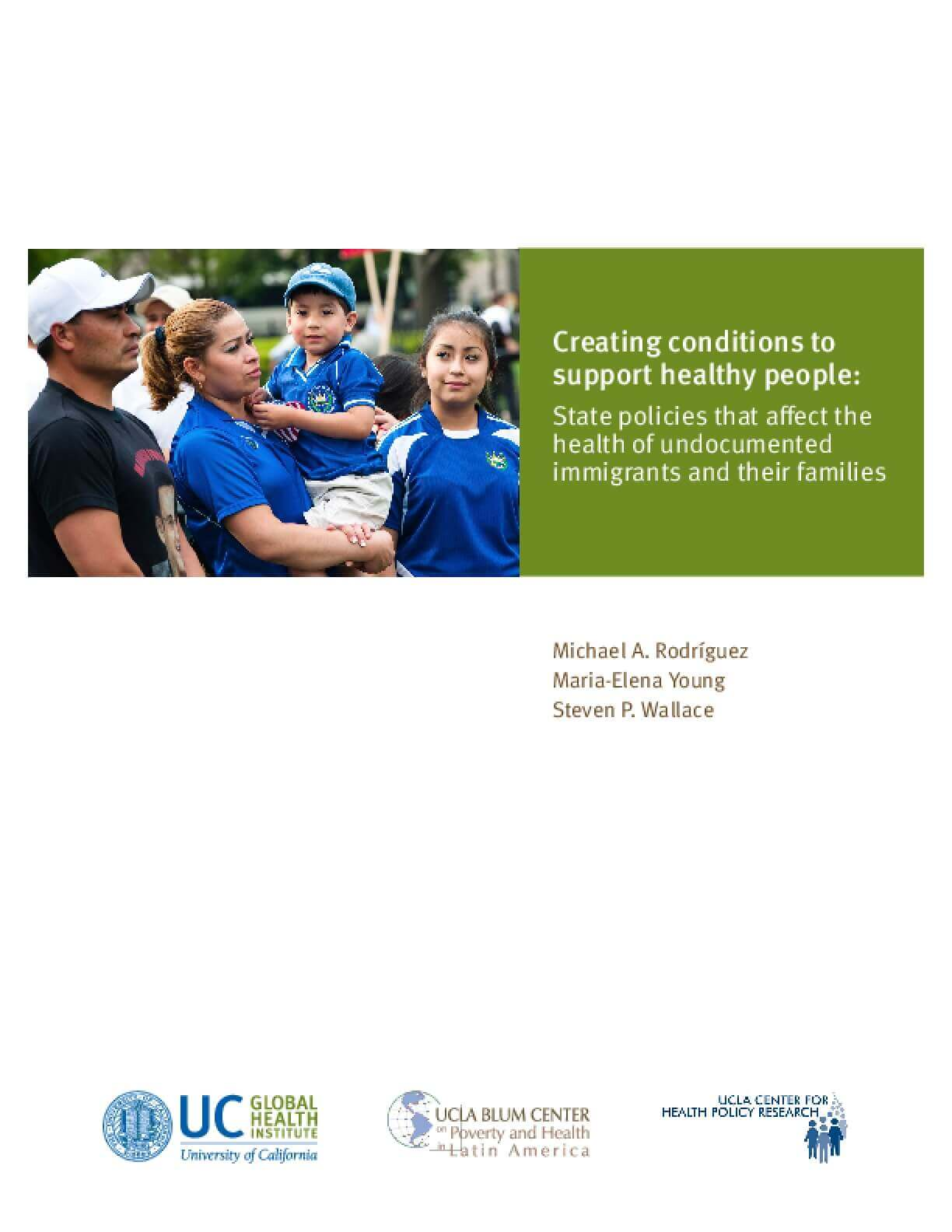 Creating conditions to support healthy people: State policies that affect the health of undocumented immigrants and their families