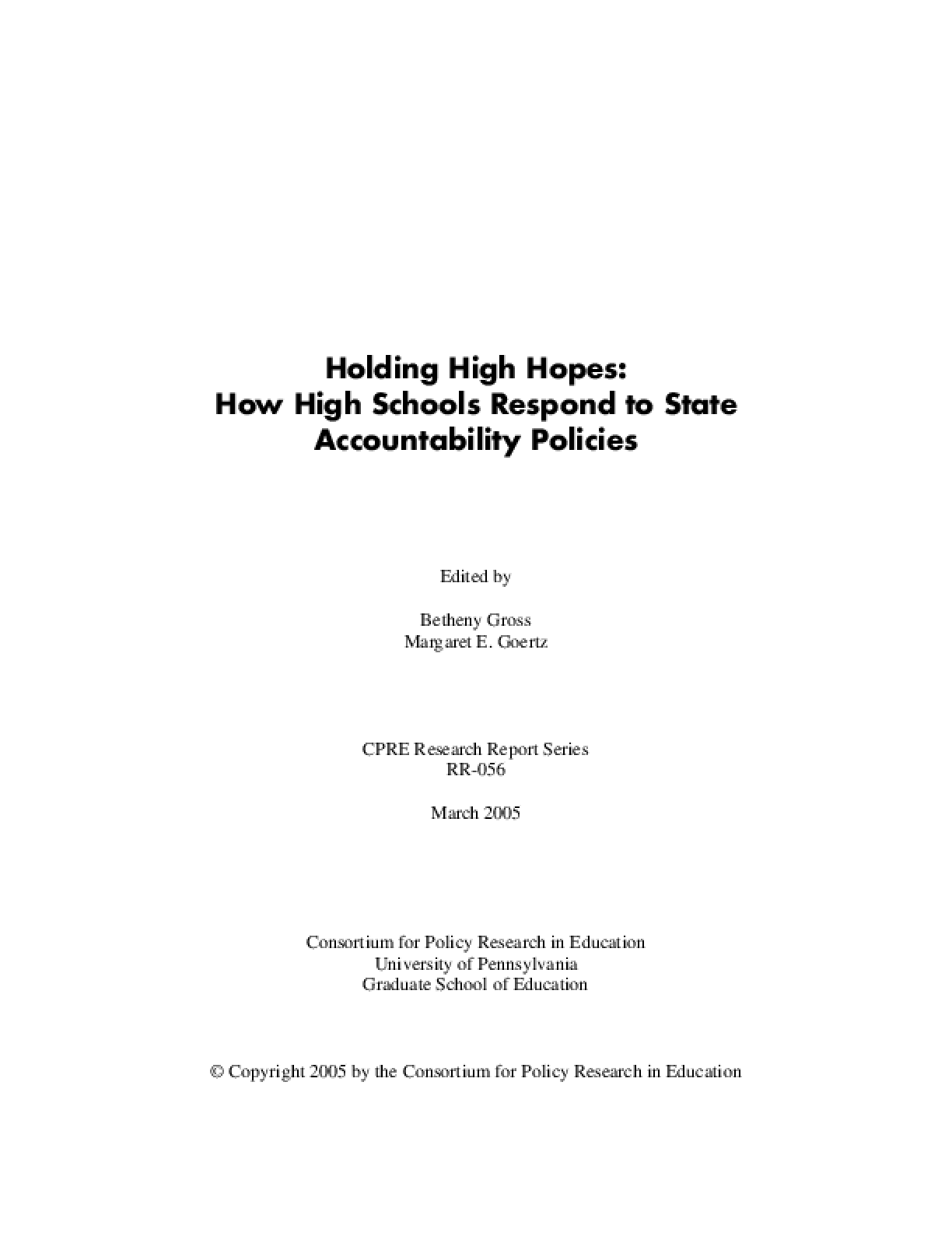 High Hopes: How High Schools Respond to State Accountability Policies