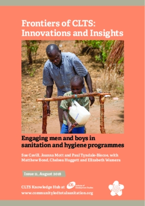 Frontiers of CLTS: Innovations and Insights: Engaging Men and Boys in Sanitation and Hygiene Programmes