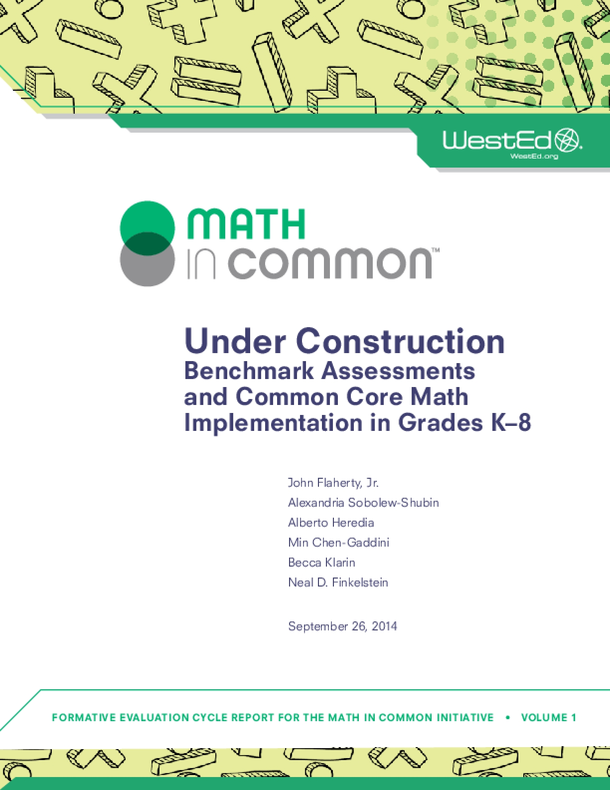 Under Construction: Benchmark Assessments and Common Core Math Implementation in Grades K-8