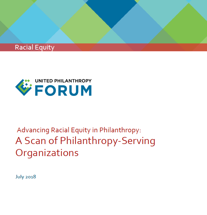 Advancing Racial Equity in Philanthropy: A Scan of Philanthropy-Serving Organizations