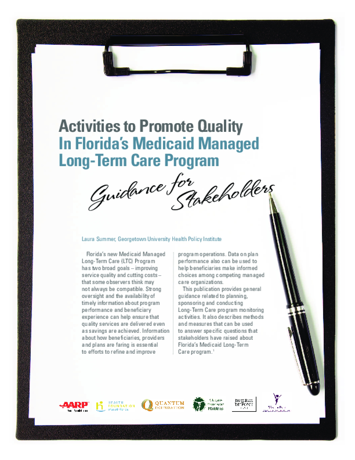 Activities to Promote Quality In Florida's Medicaid Managed Long-Term Care Program