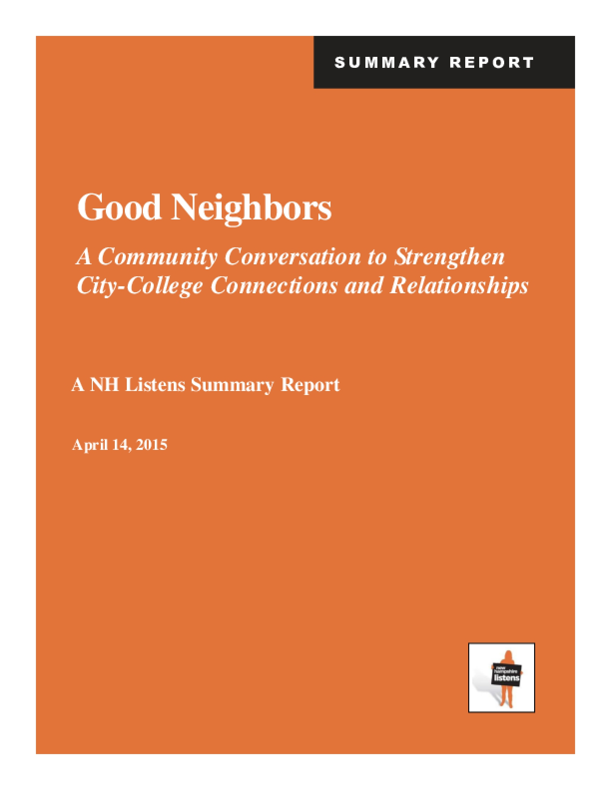 Good Neighbors: A Community Conversation to Strengthen City-College Connections and Relationships