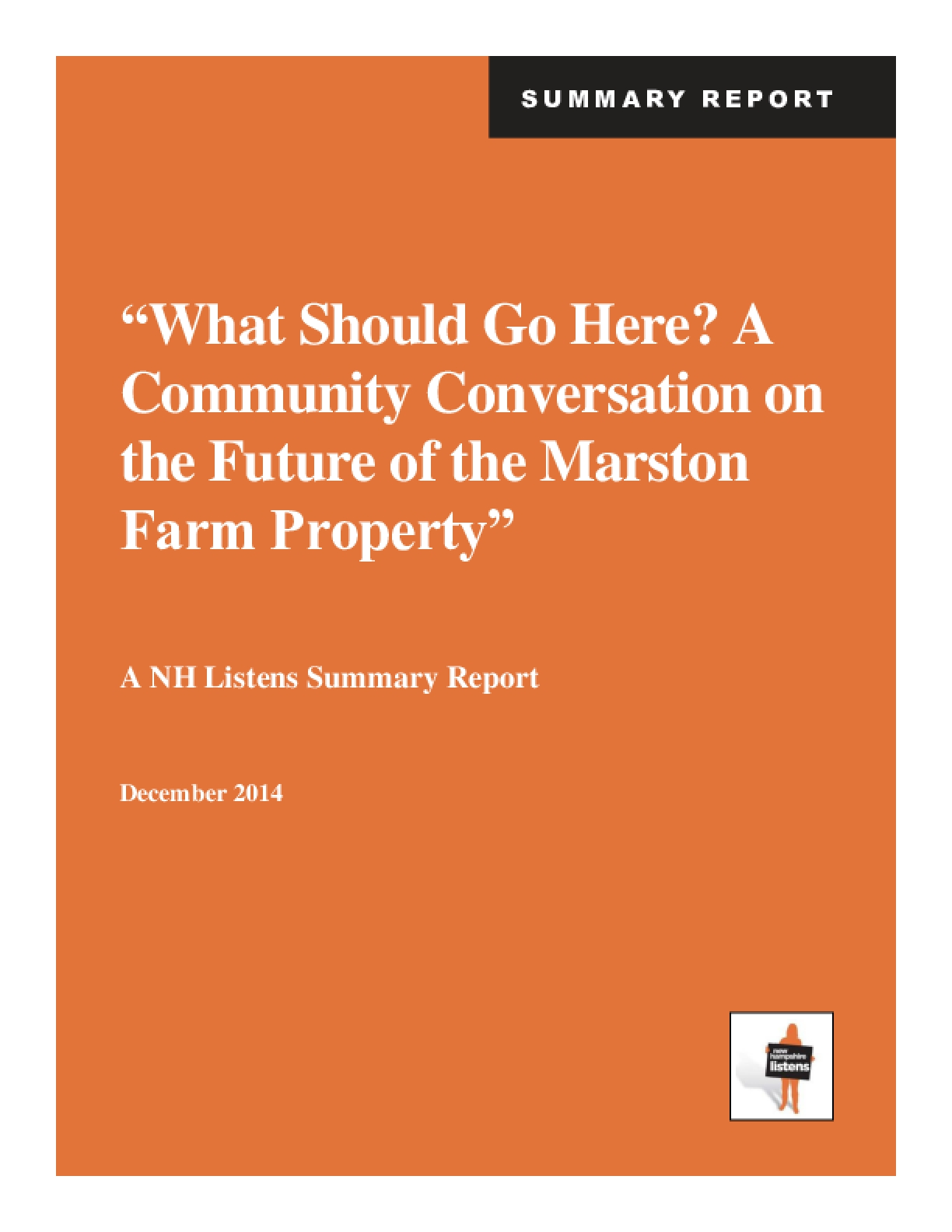 """""""What Should Go Here? A Community Conversation on the Future of the Marston Farm Property"""""""