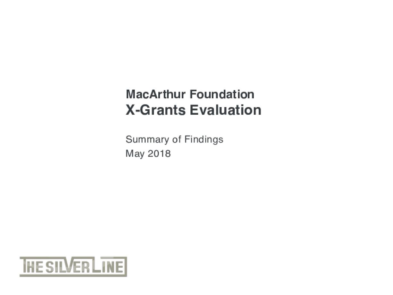 MacArthur Foundation X-Grants Evaluation