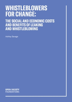 Whistleblowers for Change : the Social and Economic Costs and Benefits of Leaking and Whistleblowing