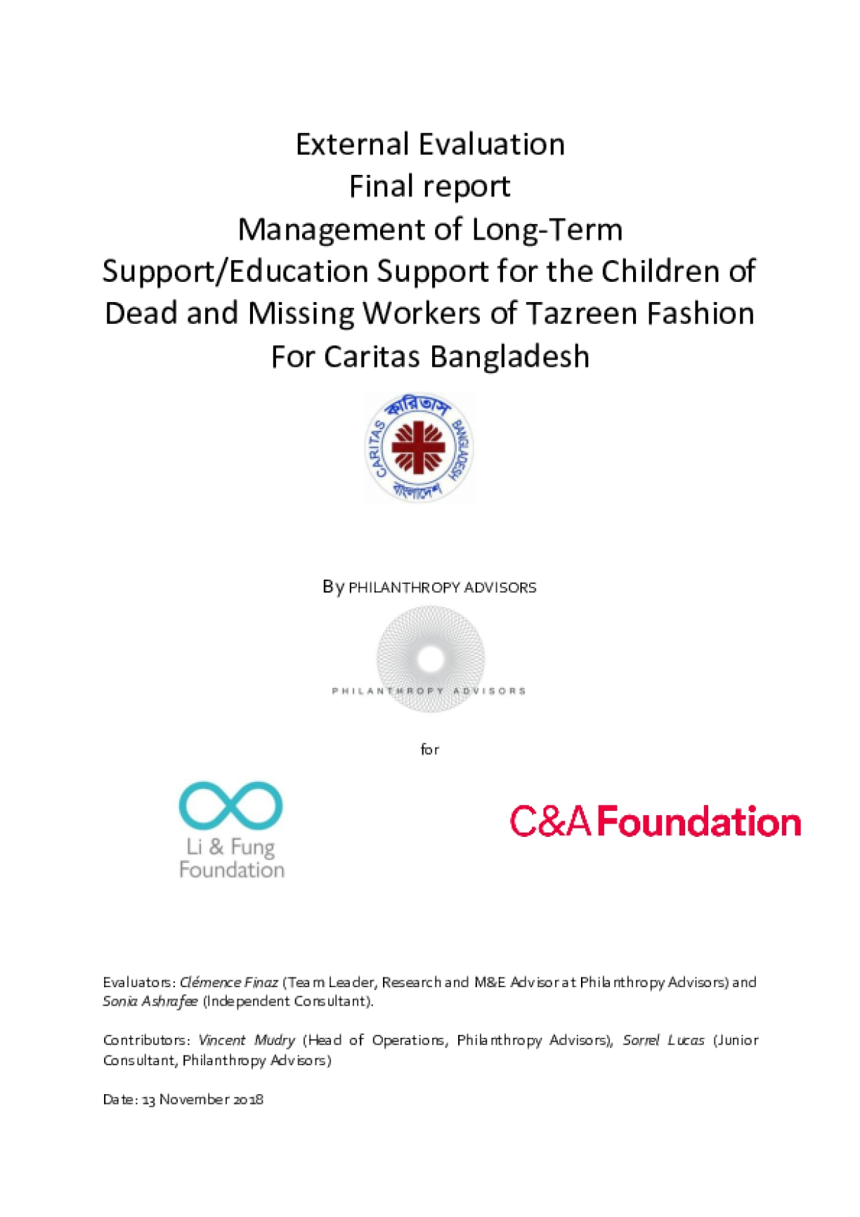 External Evaluation Final Report: Management of Long-Term Support/Education Support for the Children of Dead and Missing Workers of Tazreen Fashion For Caritas Bangladesh