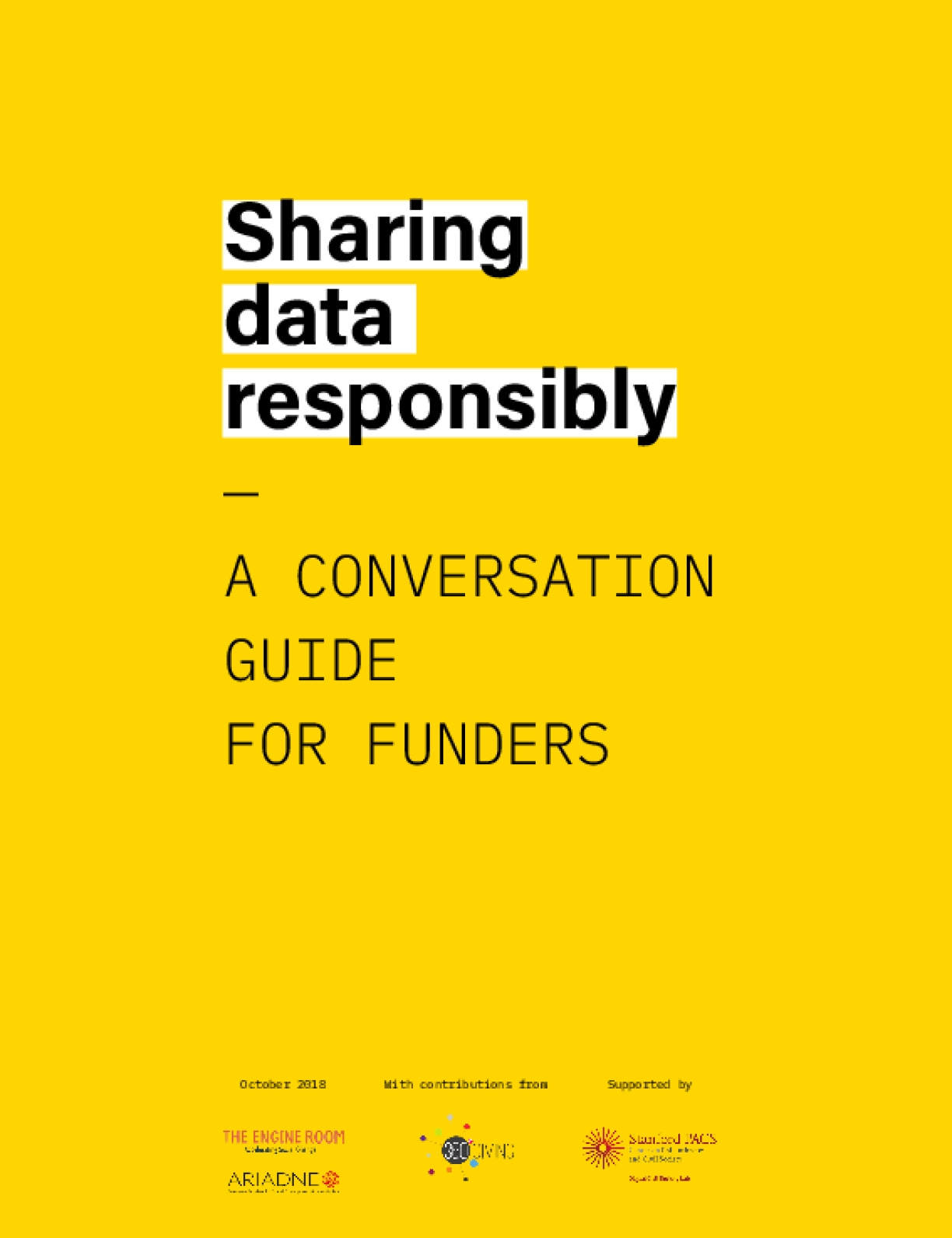 Sharing Data Responsibility : A Conversation Guide for Funders